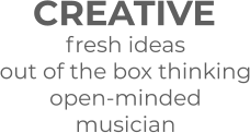 CREATIVE fresh ideas  out of the box thinking open-minded musician